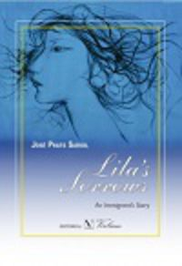 LILA'S SORROWS - AN INMIGRANT S STORY