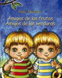 Amigos De Las Frutas Amigos De Las Verduras - Nuria Fernandez