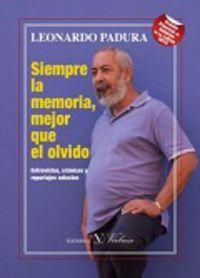 SIEMPRE LA MEMORIA MEJOR QUE EL OLVIDO