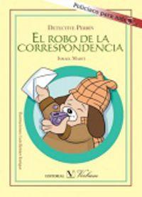 Detective Perrin - El Robo De La Correspondencia - Ismael Marti