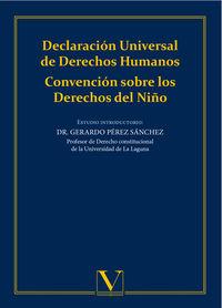 DECLARACION UNIVERSAL DE DERECHOS HUMANOS - CONVENCION SOBRE LOS DERECHOS DEL NIÑO