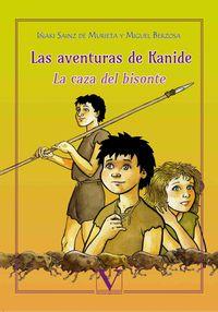 Aventuras De Kanide, Las - La Caza Del Bisonte - Miguel Berzosa