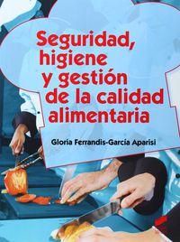 CF - SEGURIDAD, HIGIENE Y GESTION DE LA CALIDAD ALIMENTARIA