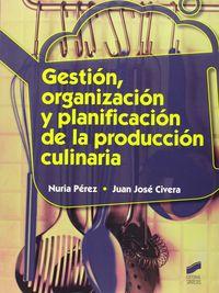 CF - GESTION, ORGANIZACION Y PLANIFICACION DE LA PRODUCCION CULINARIA
