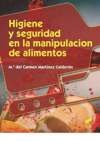 CF - HIGIENE Y SEGURIDAD EN LA MANIPULACION DE ALIMENTOS