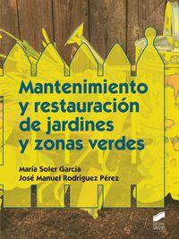 CF - MANTENIMIENTO Y RESTAURACION DE JARDINES Y ZONAS VERDES