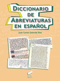 Diccionario De Abreviaturas En Español - Juan Carlos Galende Diaz