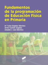 FUNDAMENTOS DE LA PROGRAMACION DE EDUCACION FISICA EN PRIMARIA