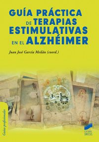 Guia Practica De Terapias Estimulativas En El Alzheimer - J. J. Garcia Meilan (coord. )