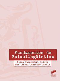 Fundamentos De Psicolinguistica - Elena Garayzabal Heinze