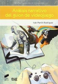 Analisis Narrativo Del Guion De Videojuego - Ivan Martin Rodriguez