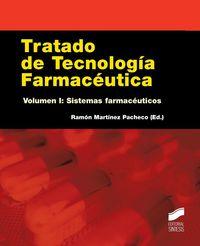Tratado De Tecnologia Farmaceutica I - Sistemas Farmaceuticos - Ramon Martinez Pacho
