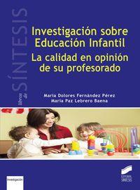 INVESTIGACION SOBRE EDUCACION INFANTIL - LA CALIDAD EN OPINION DE SU PROFESORADO