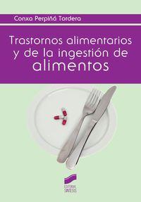 Trastornos Alimentarios Y De La Ingestion De Alimentos - Conxa Perpiña Tordera