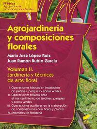FPB - AGROJARDINERIA Y COMPOSICIONES FLORALES - JARDINERIA Y TECNICAS DE ARTE FLORAL