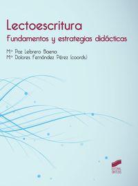 LECTOESCRITURA - FUNDAMENTOS Y ESTRATEGIAS DIDACTICAS