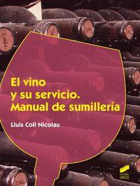 Cf - Vino Y Su Servicio, El - Manual De Sumilleira - Lluis Coll Nicolau