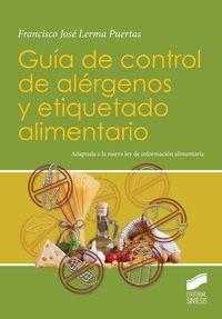 Guia De Control De Alergenos Y Etiquetado Alimentario - Francisco Jose Lerma Puertas