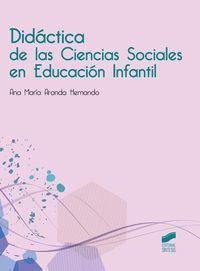 Didactica De Las Ciencias Sociales En Educacion Infantil - Ana Maria Aranda Hernando