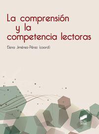 COMPRENSION Y LA COMPETENCIA LECTORAS, LA