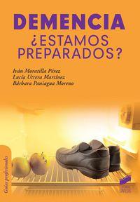 Demencia - ¿estamos Preparados? - Ivan Moratilla Perez / Lucia Utrera Martinez / Barbara Paniagua Moreno