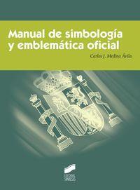MANUAL DE SIMBOLOGIA Y EMBLEMATICA OFICIAL