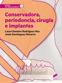 Gs - Conservadora, Periodoncia, Cirugia E Implantes - Laura Donaire Rodriguez-Rey / Jesus Dominguez Navarro