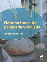 Gm / Gs - Elaboraciones De Panaderia Y Bolleria - Enrique Medina Mata