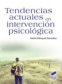 Tendencias Actuales En Intervencion Psicologica - Maria Marquez Gonzalez
