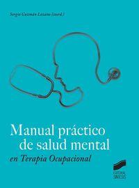Manual Practico De Salud Mental En Terapia Ocupacional - Sergio Guzman Lozano