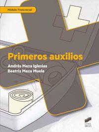 Gm / Gs - Primeros Auxilios - Andres Maza Iglesias / Beatriz Maza Muela