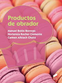 Gs - Productos De Obrador - Manuel Bolos Borrego / Hortensia Rocher Clemente / Carmen Albiach Chulia