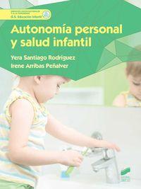 Gs - Autonomia Personal Y Salud Infantil - Yera Santiago Rodriguez / Irene Arribas Peñalver
