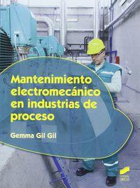 Gs - Mantenimiento Electromecanico En Industrias De Proceso - Gemma Gil Gil