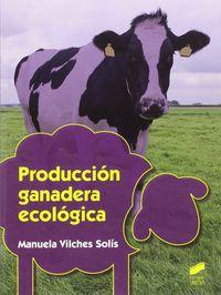GM - PRODUCCION GANADERA ECOLOGICA