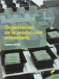 GS - ORGANIZACION DE LA PRODUCCION ALIMENTARIA