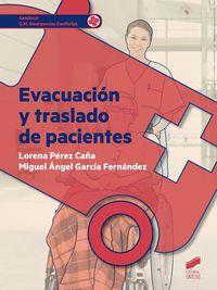 GM - EVACUACION Y TRASLADO DE PACIENTES - EMERGENCIAS SANITARIAS