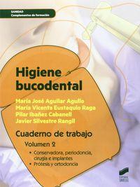 Gs - Higiene Bucodental - Cuaderno De Trabajo 2 - Maria Jose Aguilar Agullo / Maria Vicenta Eustaquio Raga / [ET AL. ]