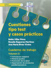GM - CUESTIONES TIPO TEST Y CASOS PRACTICOS CUAD 2 - SANIDAD - FARMACIA Y PARAFARMCIA