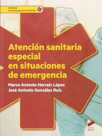GM - ATENCION SANITARIA ESPECIAL EN SITUACIONES DE EMERGENCIA - EMERGENCIAS SANITARIAS