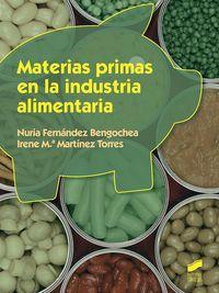 GM / GS - MATERIAS PRIMAS EN LA INDUSTRIA ALIMENTARIA - ELABORACION DE PRODUCTOS ALIMENTICIOS