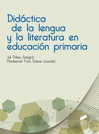 DIDACTICA DE LA LENGUA Y LA LITERATURA EN EDUCACION PRIMARIA