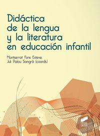 DIDACTICA DE LA LENGUA Y LA LITERATURA EN EDUCACION INFANTIL