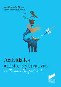 ACTIVIDADES ARTISTICAS Y CREATIVAS EN TERAPIA OCUPACIONAL