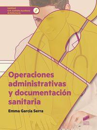 GM - OPERACIONES ADMINISTRATIVAS Y DOCUMENTACION SANITARIA - CUIDADOS AUXILIARES DE ENFERMERIA