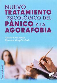 Nuevo Tratamiento Psicologico Del Panico Y La Agorafobia - Antonio Cano Vindel / Esperanza Dongil Collado