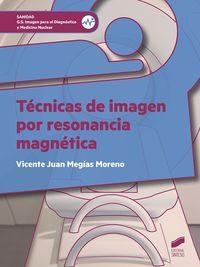 GS - TECNICAS DE IMAGEN POR RESONANCIA MAGNETICA - IMAGEN PARA EL DIAGNOSTICO Y MEDICINA NUCLEAR