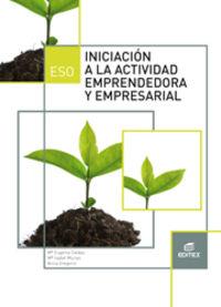 Eso 3 - Iniciacion A La Actividad Emprendedora Y Empresarial - Aa. Vv.