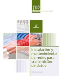 FPB - INSTALACION Y MANTENIMIENTO DE REDES PARA TRANSMISION DE DATOS