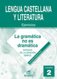 Eso - Lengua Cuad 2 - La Gramatica No Es Dramatica - Juan Antonio Ramirez Ovelar